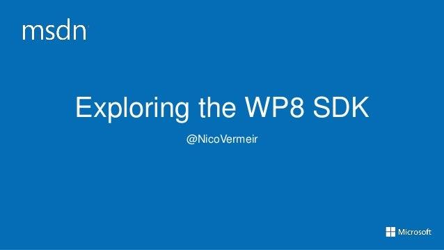 Exploring the Windows Phone 8 SDK