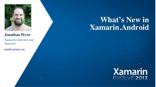 What's new in xamarin.android, Jonathan Pryor