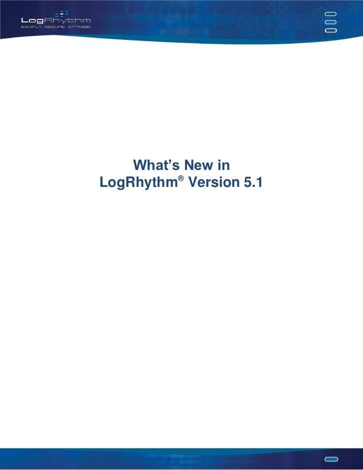 What's New Logrhythm 5.1 Data Sheet