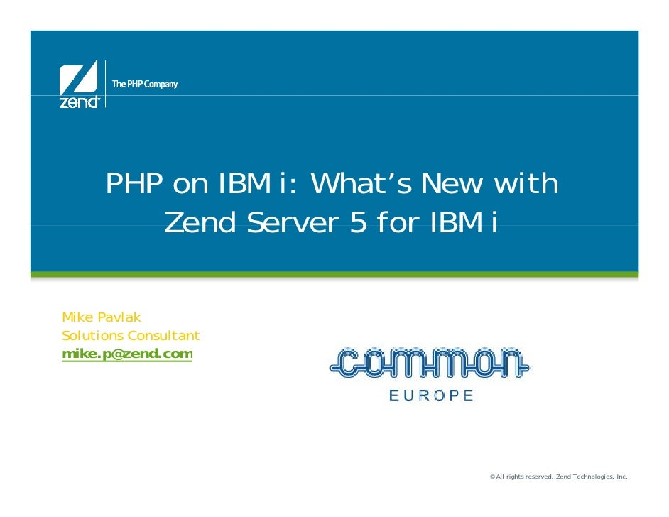 PHP on IBM i: What's New with         Zend Server 5 for IBM i                       Function JunctionMike PavlakSolutions ...