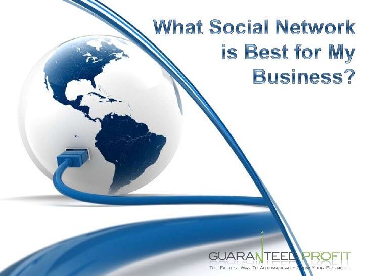 What Social Network is Best for My Business?<br />