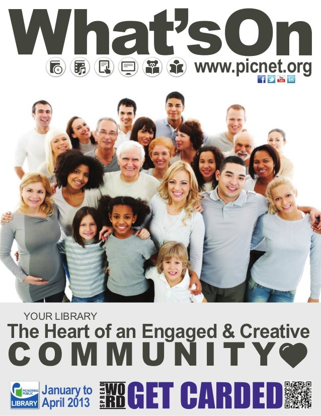 www.picnet.org YOUR LIBRARYThe Heart of an Engaged & CreativeCOMMUNITY   January to                SPREAD   April 2013