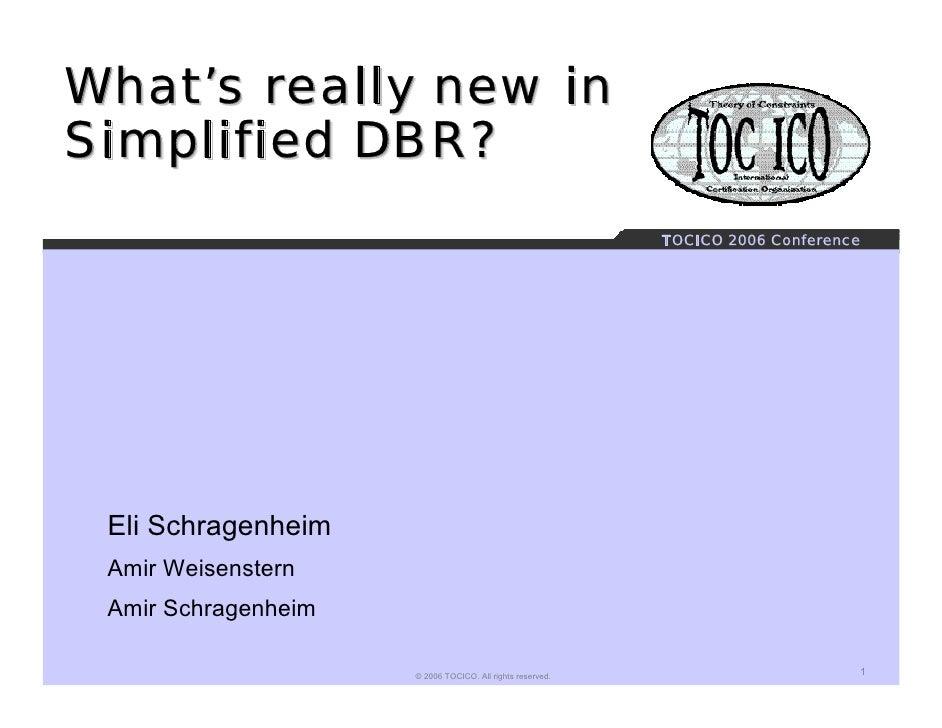 Whats Really New In Simplified Dbr Schragenheim Weisenstern