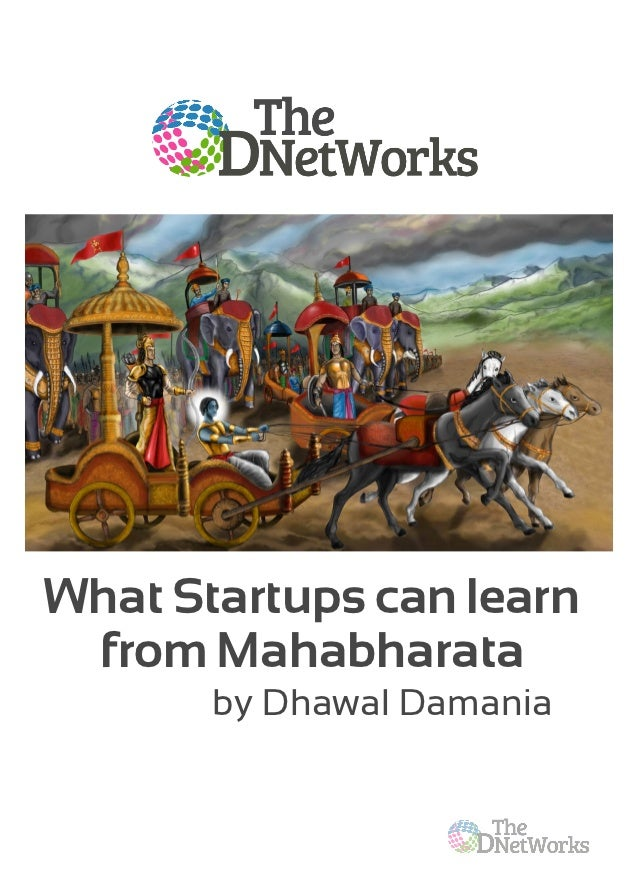 What Startups can learn from Mahabharata       by Dhawal Damania