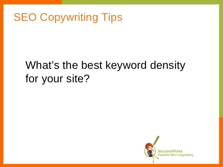 SEO Copywriting Tips What's the best keyword density for your site?
