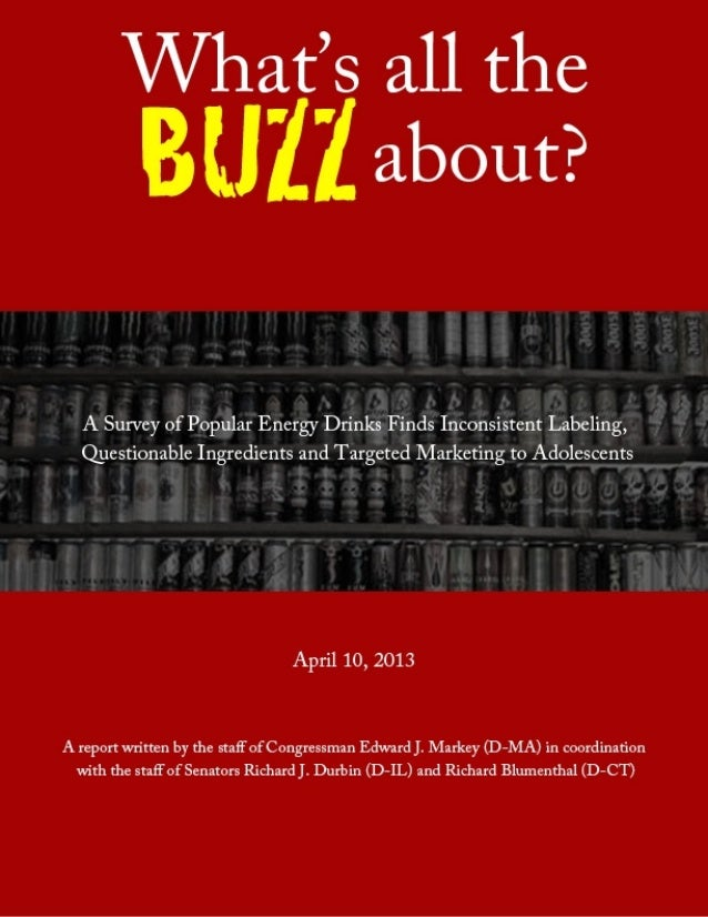 What's the Buzz All About? - Senators Blumenthal and Durbin report on energy drinks