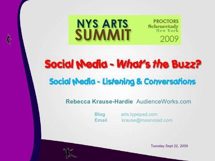 Tuesday Sept 22, 2009 Rebecca Krause-Hardie   AudienceWorks.com   Blog   arts.typepad.com   Email    krause@moonroad.com