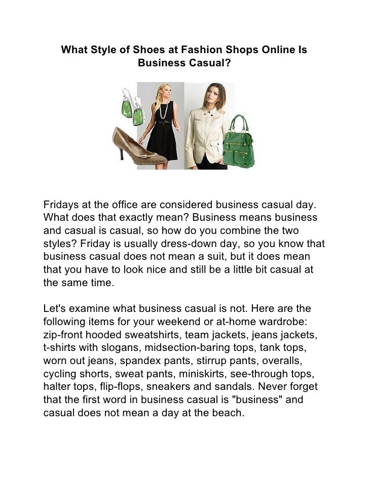 What Style of Shoes at Fashion Shops Online Is                  Business Casual?Fridays at the office are considered busin...