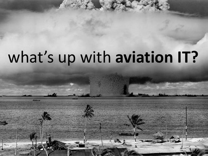 What's Up with Aviation IT?