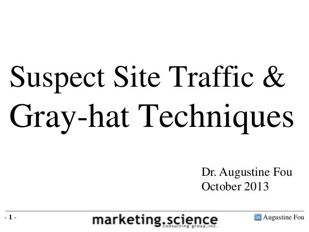 What Suspect Site Traffic and Gray-hat Techniques Look Like