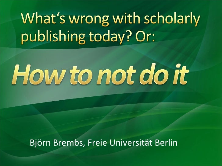 What's wrong with scholarly publishing today?