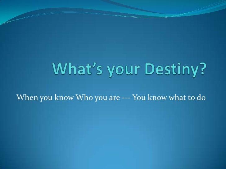 What's your destiny slideshow 2010