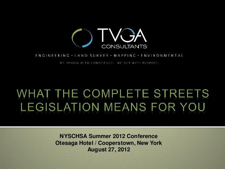 NYSCHSA Summer 2012 ConferenceOtesaga Hotel / Cooperstown, New York          August 27, 2012