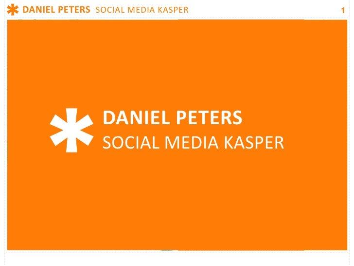 DANIELPETERSSOCIALMEDIAKASPER    1                     DANIELPETERS                 SOCIALMEDIAKASPER