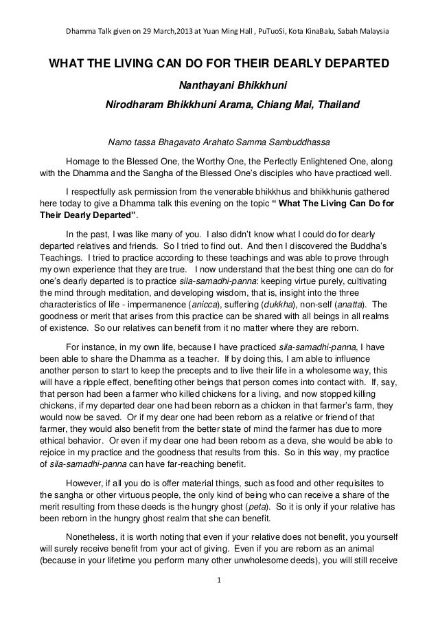 Dhamma Talk given on 29 March,2013 at Yuan Ming Hall , PuTuoSi, Kota KinaBalu, Sabah Malaysia1WHAT THE LIVING CAN DO FOR T...