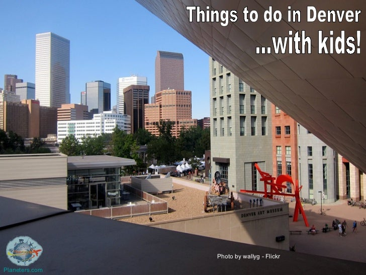 What to do in Denver with kids