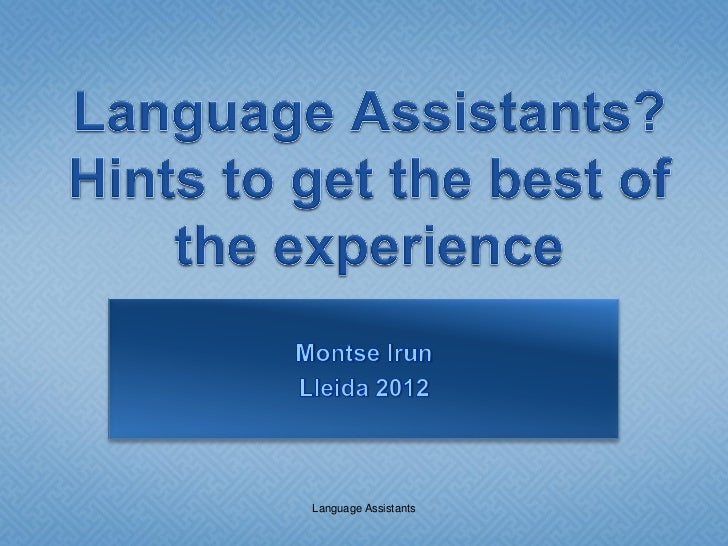 What to do with a language assistant