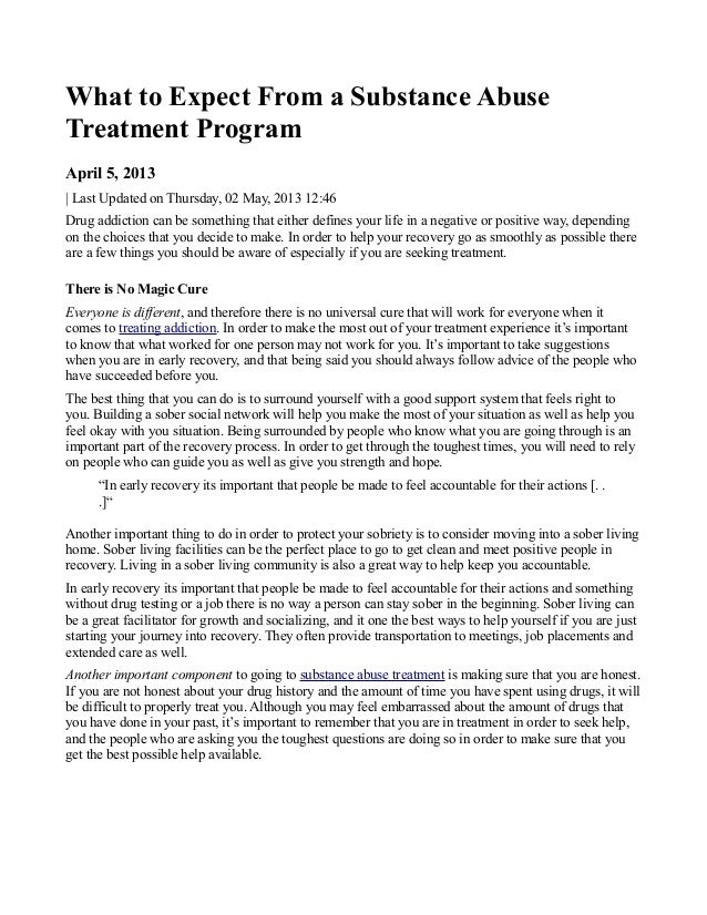 What to Expect From a Substance AbuseTreatment ProgramApril 5, 2013| Last Updated on Thursday, 02 May, 2013 12:46Drug addi...