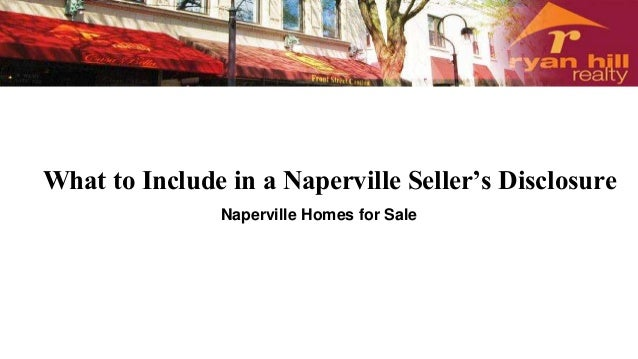 What to Include in a Naperville Seller's Disclosure Naperville Homes for Sale