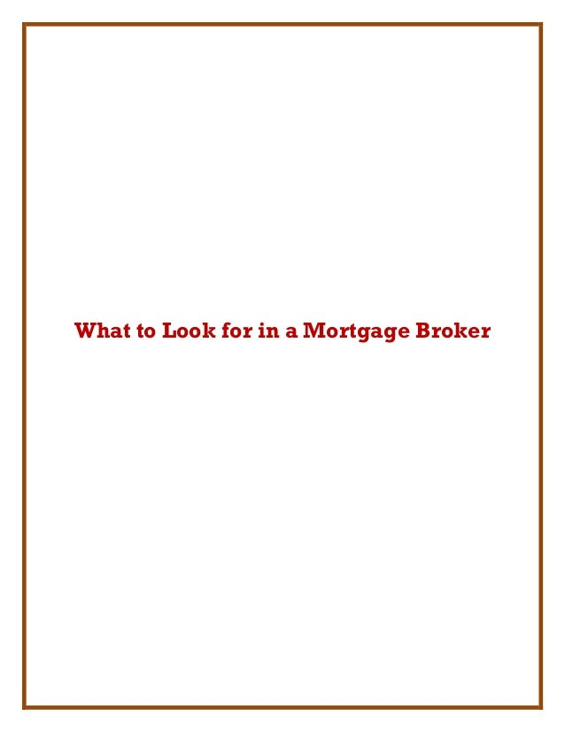 What to Look for in a Mortgage Broker