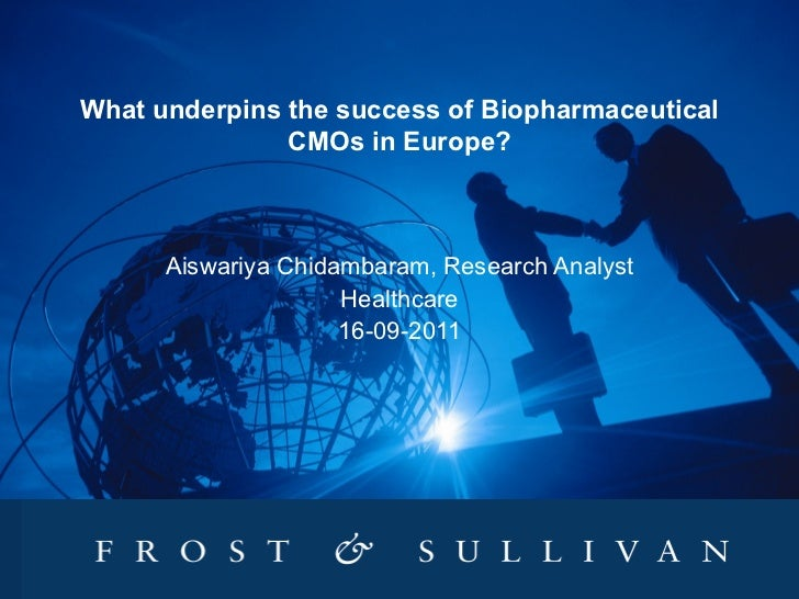 What Underpins the Success of European Biopharmaceutical CMOs ?