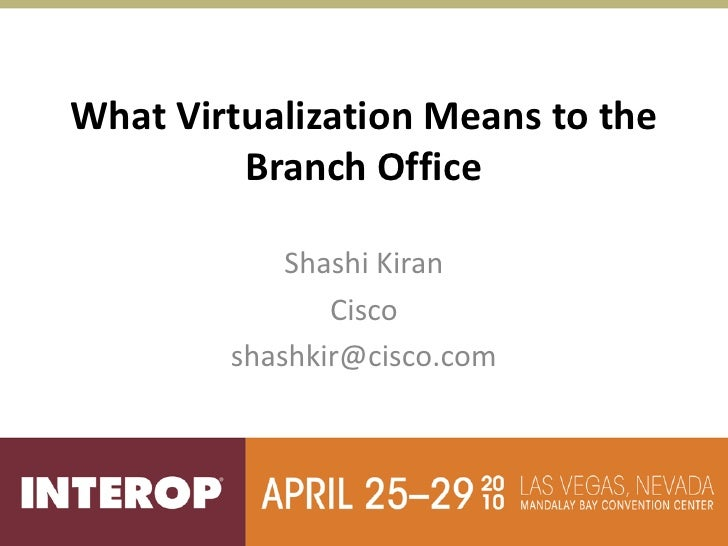 What virtualization means to the branch office