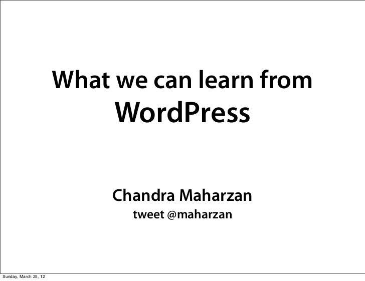 What we can learn from                            WordPress                            Chandra Maharzan                   ...