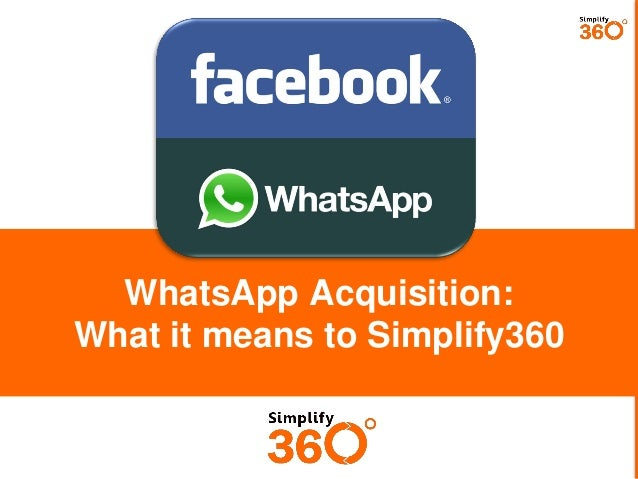 What Facebook acquisition of WhatsApp means for Simplify360