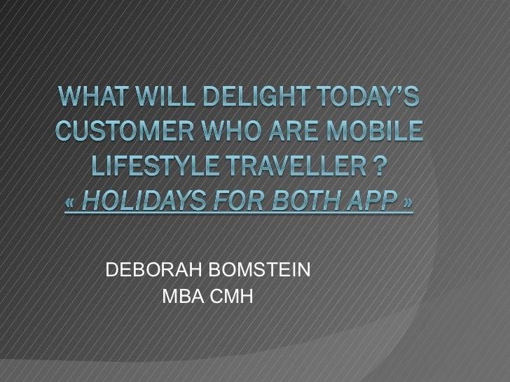 DEBORAH BOMSTEIN  MBA CMH