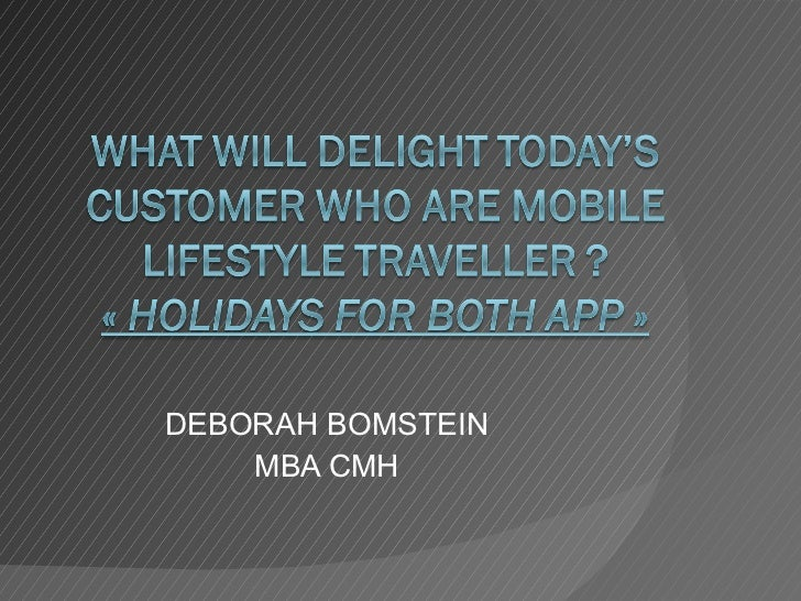 What will delight today's customer who are mobile