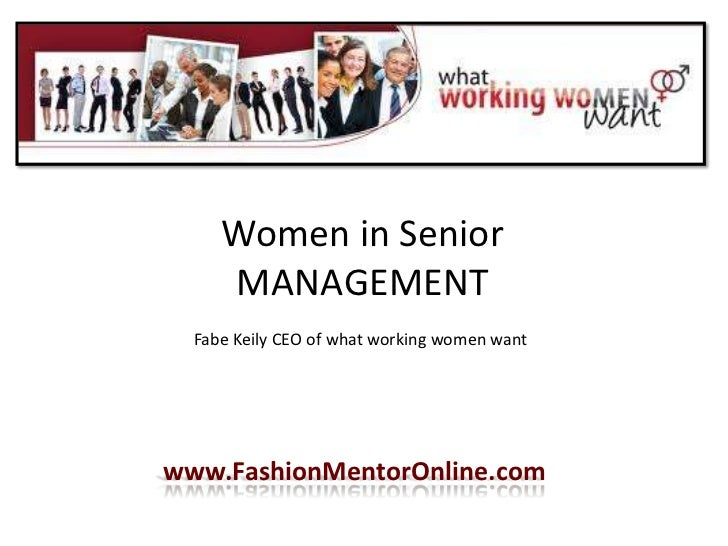 Women in Senior MANAGEMENT