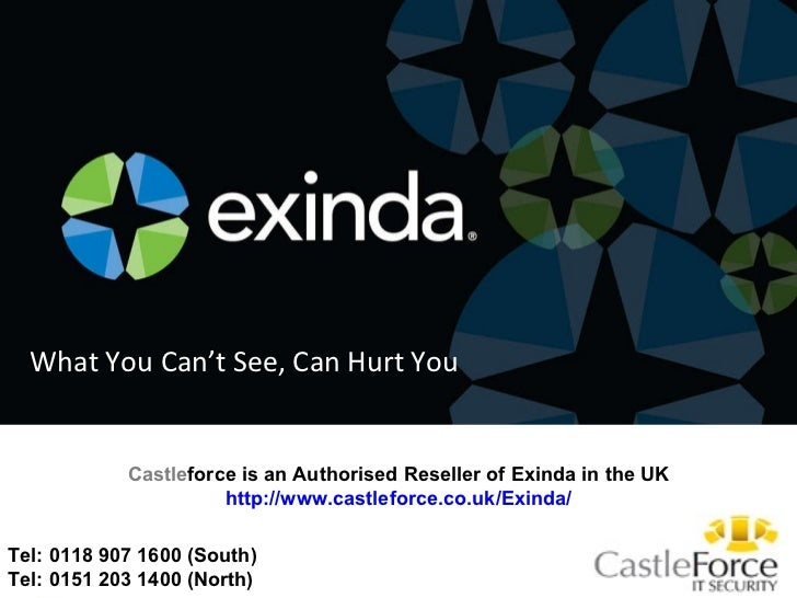 Tel: 0118 907 1600 (South)  Tel: 0151 203 1400 (North) What You Can't See, Can Hurt You Castle force is an Authorised Rese...