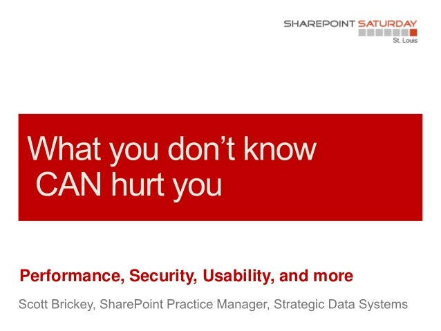 Performance, Security, Usability, and more