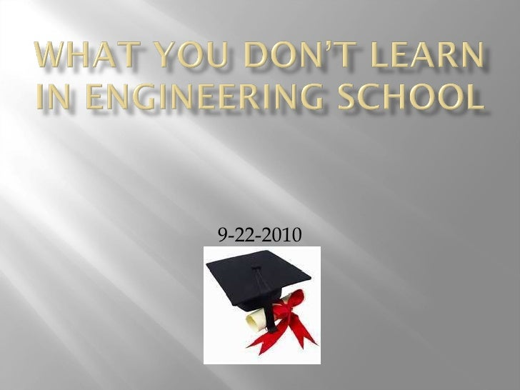 What you dont learn in engineering school 1