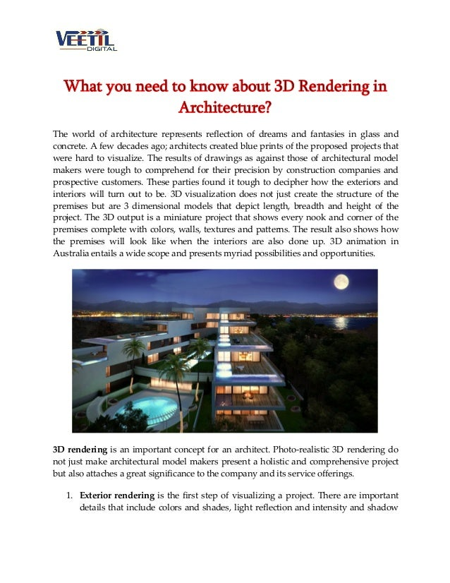 What you need to know about 3D Rendering in Architecture? The world of architecture represents reflection of dreams and fa...