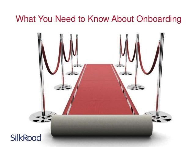 What You Need to Know About Onboarding