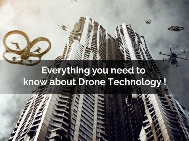 What you need to know  drone technology