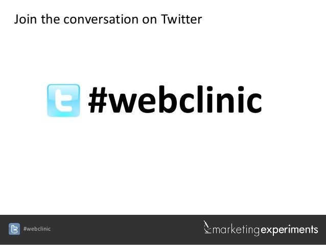 #webclinicJoin the conversation on Twitter#webclinic