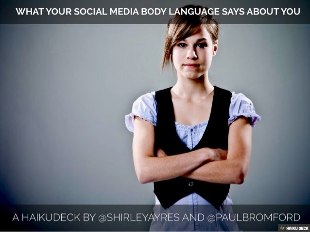 What Your Social Media Body Language Says About You