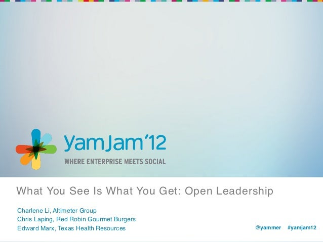 What You See Is What You Get: Open Leadership