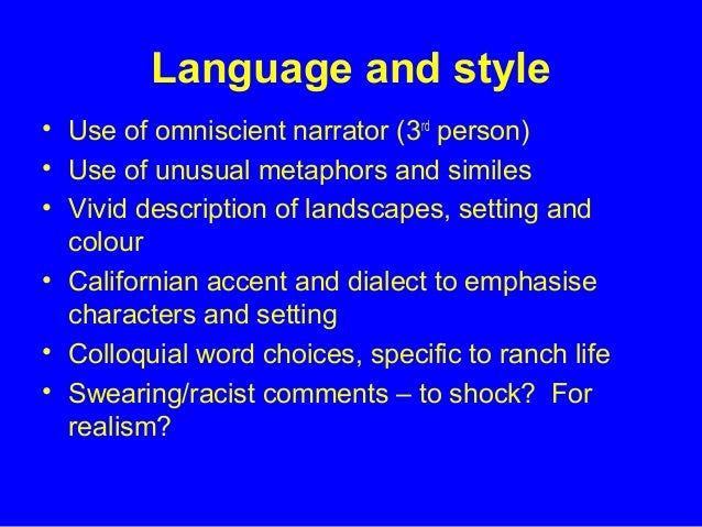 Language used in of mice and men?!!!?