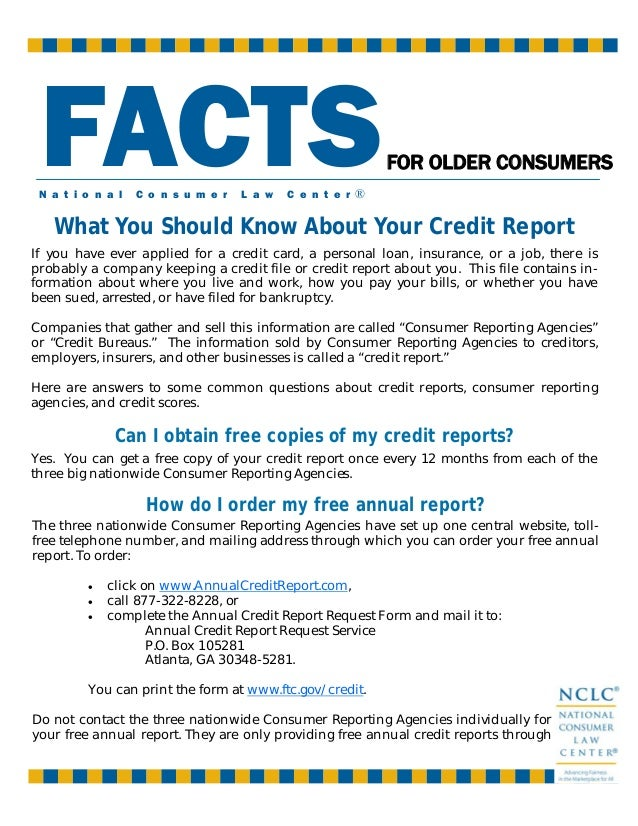 What You Should Know About Your Credit Report Can I obtain free copies of my credit reports? If you have ever applied for ...