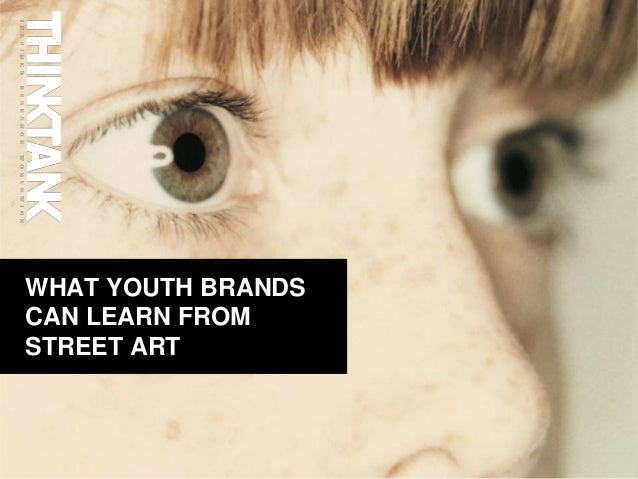 10 lessons youth brands can learn from street art
