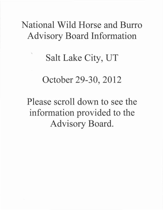National Wild Horse and Burro Advisory Board Information        Salt Lake City, UT      October 29-30, 2012 Please scroll ...