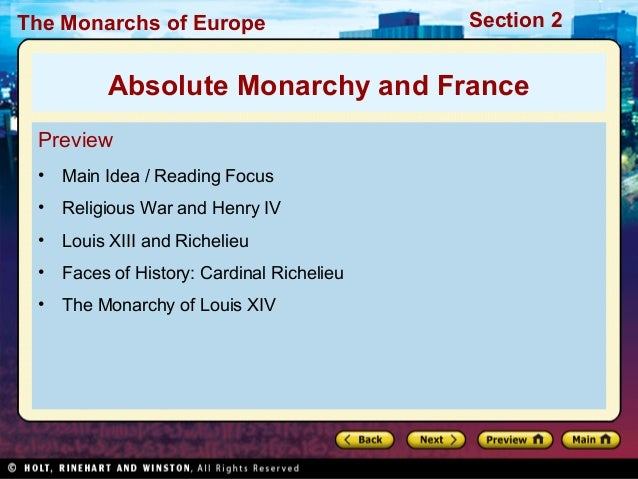 The Monarchs of Europe Section 2 Preview • Main Idea / Reading Focus • Religious War and Henry IV • Louis XIII and Richeli...