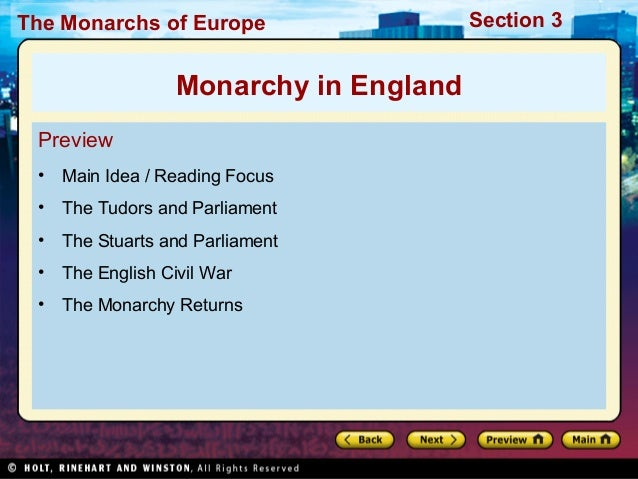 The Monarchs of Europe Section 3 Preview • Main Idea / Reading Focus • The Tudors and Parliament • The Stuarts and Parliam...