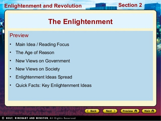 Section 2Enlightenment and Revolution Preview • Main Idea / Reading Focus • The Age of Reason • New Views on Government • ...