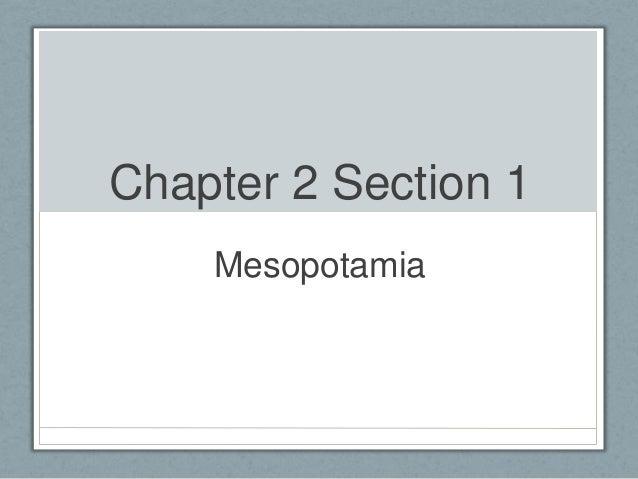 Chapter 2 Section 1 Mesopotamia