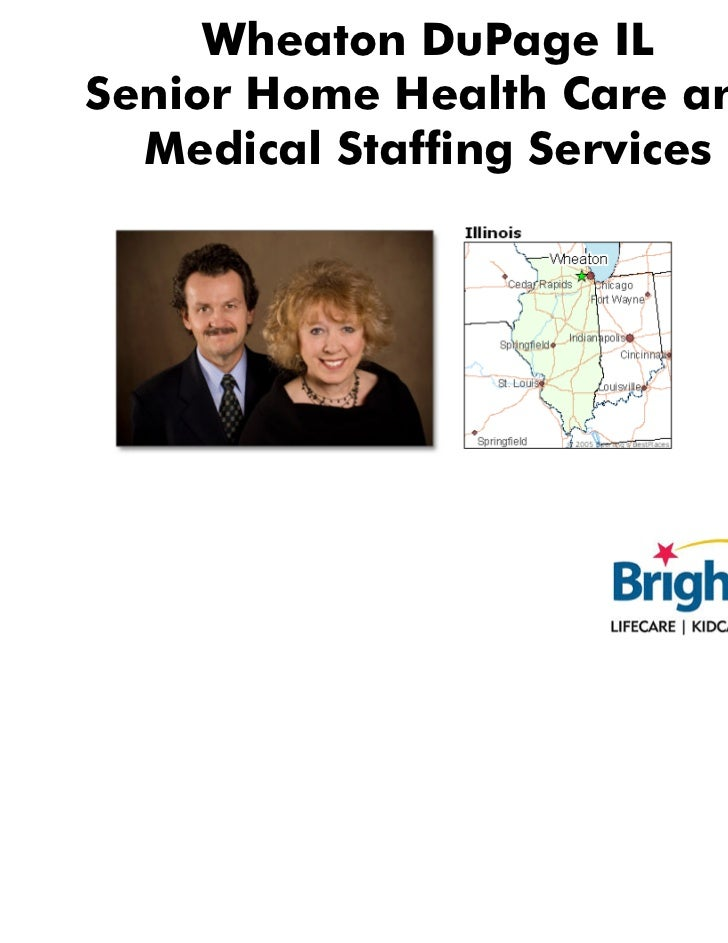 Wheaton DuPage IL Senior Home Health Care and Medical Staffing Services