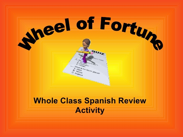 Whole Class Spanish Review Activity Wheel of Fortune